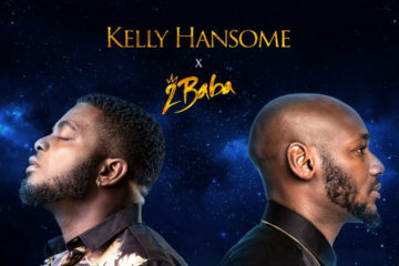 Kelly Hansome ft. 2Baba – Open My Way