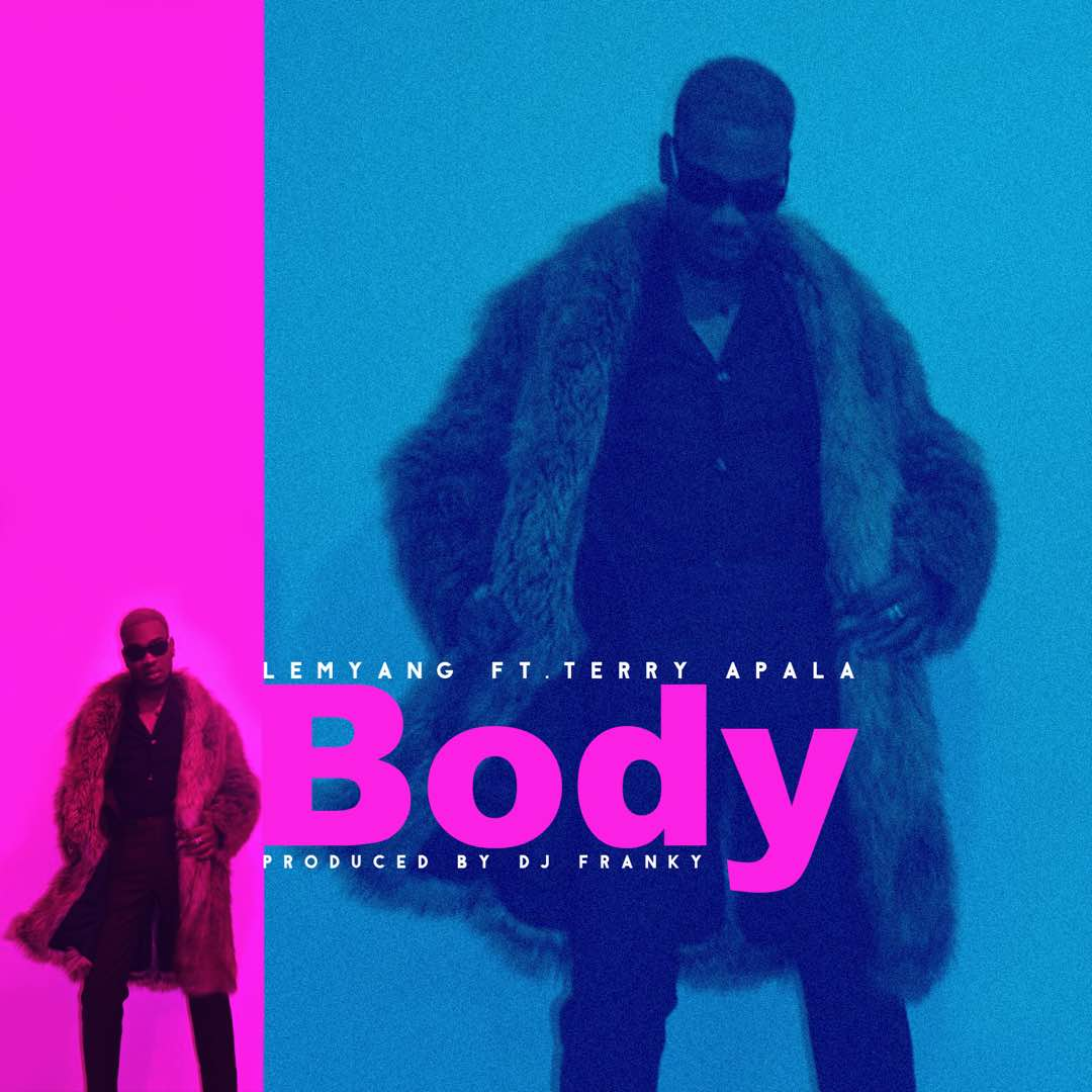Lemyang Feat Terry Apala – Body