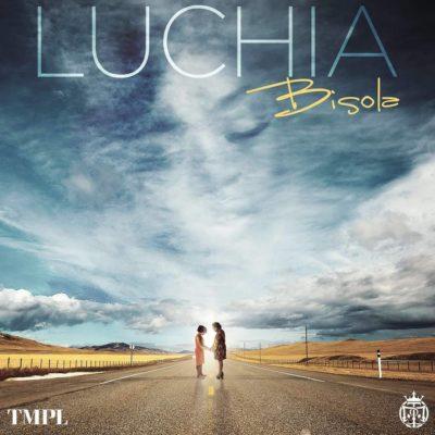 Bisola - Luchia (prod. Rhyme Bamz)