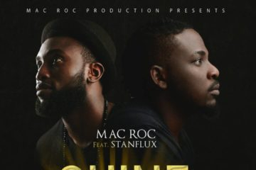 Mac Roc x Stanflux – Shine