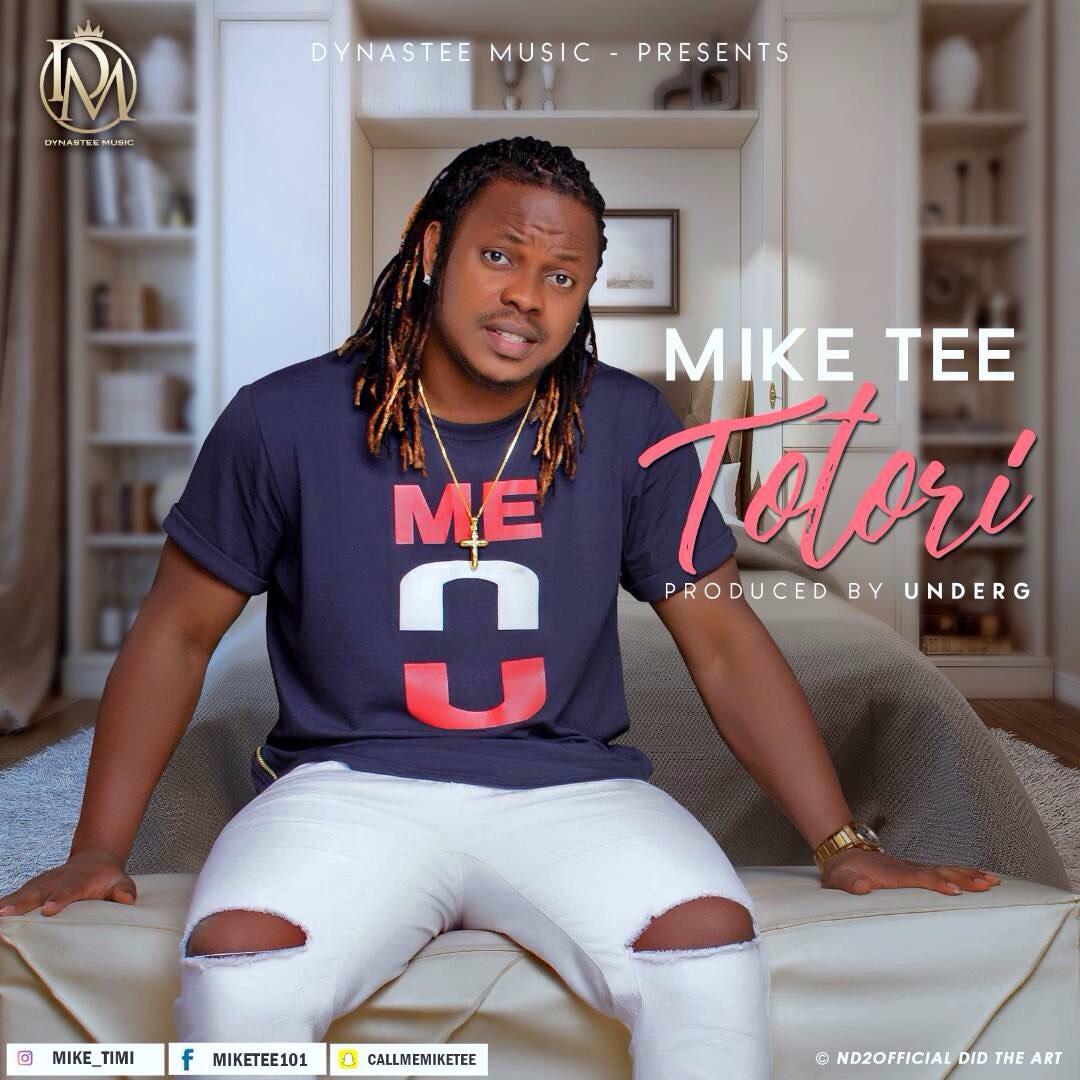 Mike Tee – Totori