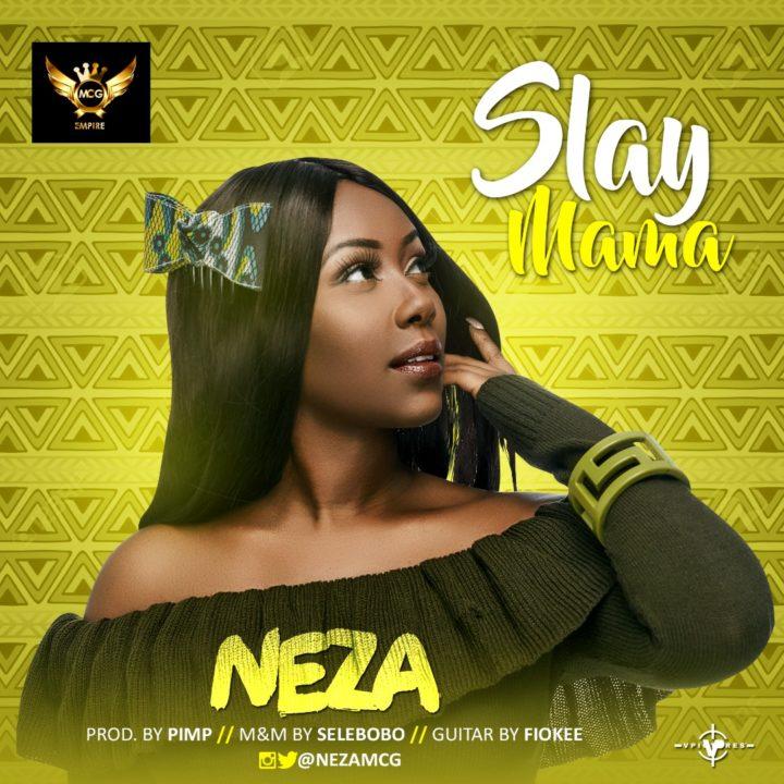 Neza - Slay Mama (prod. Pimp)