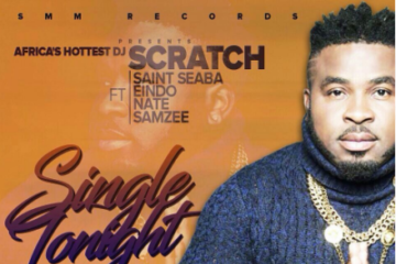VIDEO: DJ Scratch Masta ft. Saint Seaba, Eindo, Samzee & Nate – Single Tonight