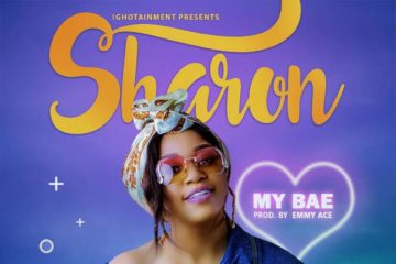 Sharon (Addiction) – My Bae (prod. Emmy Ace)