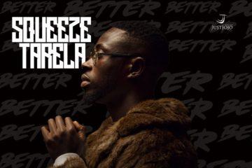 Squeeze Tarela – Better