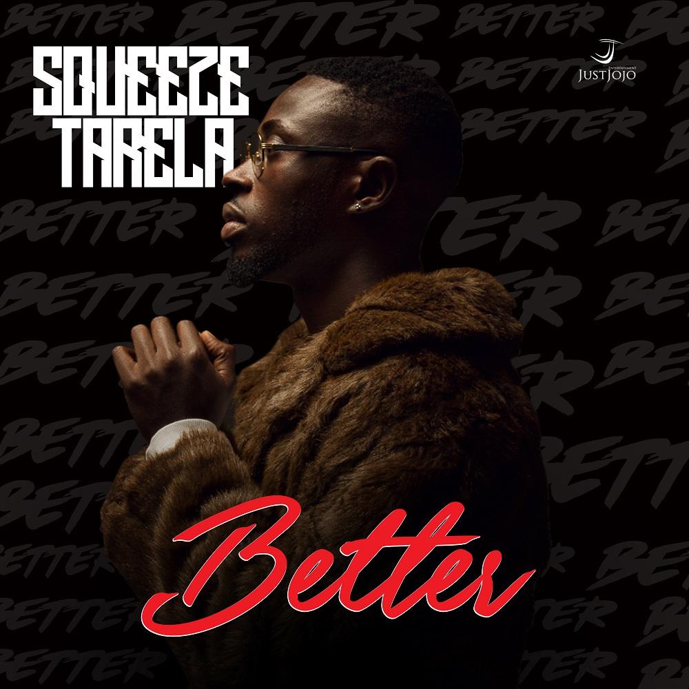 Squeeze Tarela - Better