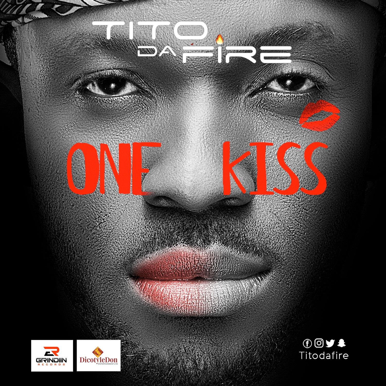 Tito Da Fire – One Kiss