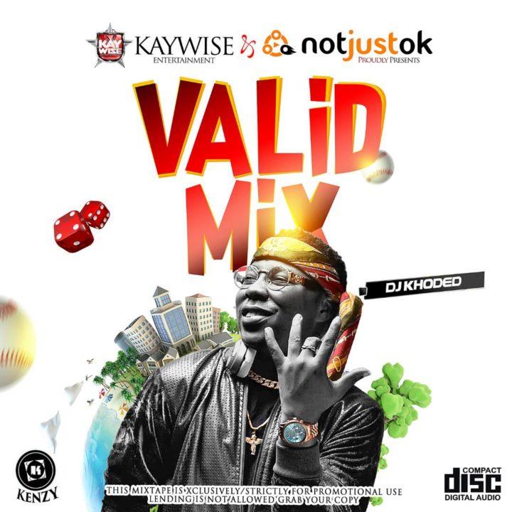 Kaywise Entertainment X Notjustok - Mix Of The Week 7 - Latest Naija