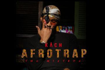 Kach – Afro Trap (The Mixtape)