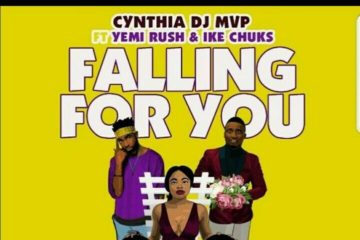VIDEO: Cynthia DJ MVP ft Yemi Rush & Ike Chuks