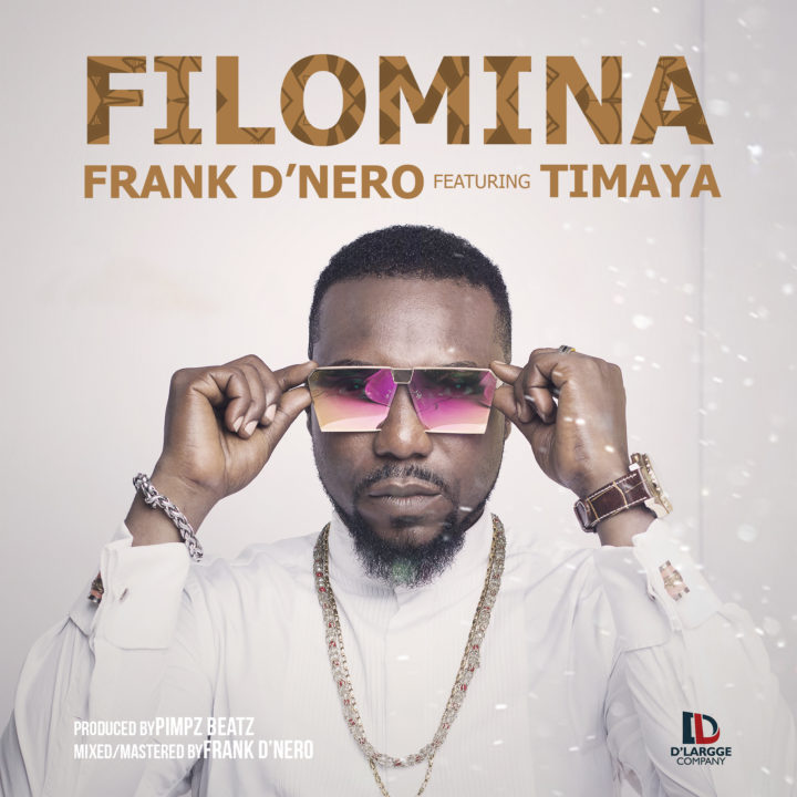 VIDEO: Frank D'Nero ft. Timaya - Filomina