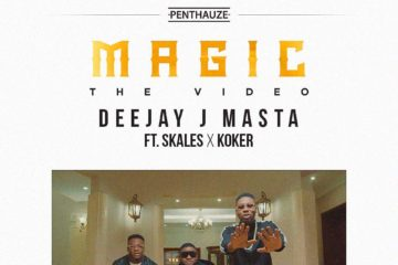 VIDEO: Deejay J Masta ft. Skales & Koker – Magic