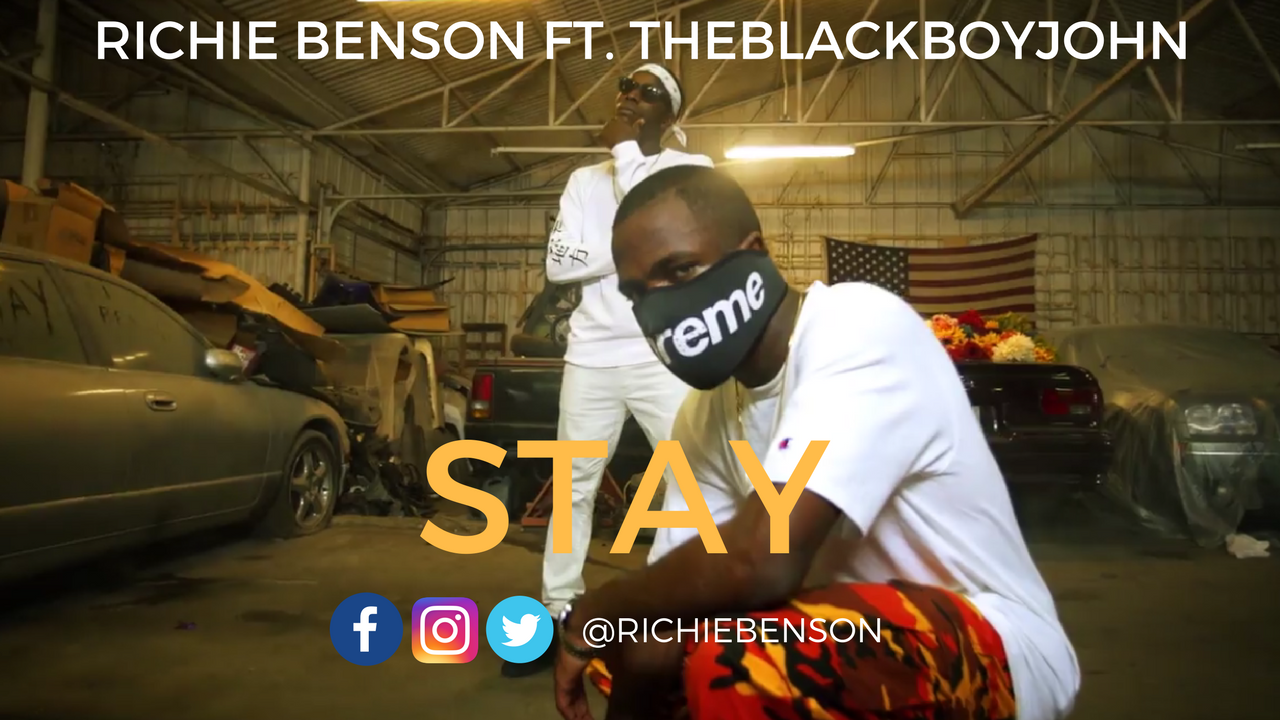 Richie Benson – STAY FT. TheBlackBoyJohn (Directed by Jeff Adair)