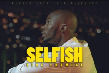 King Promise – Selfish (Prod. Killbeatz)