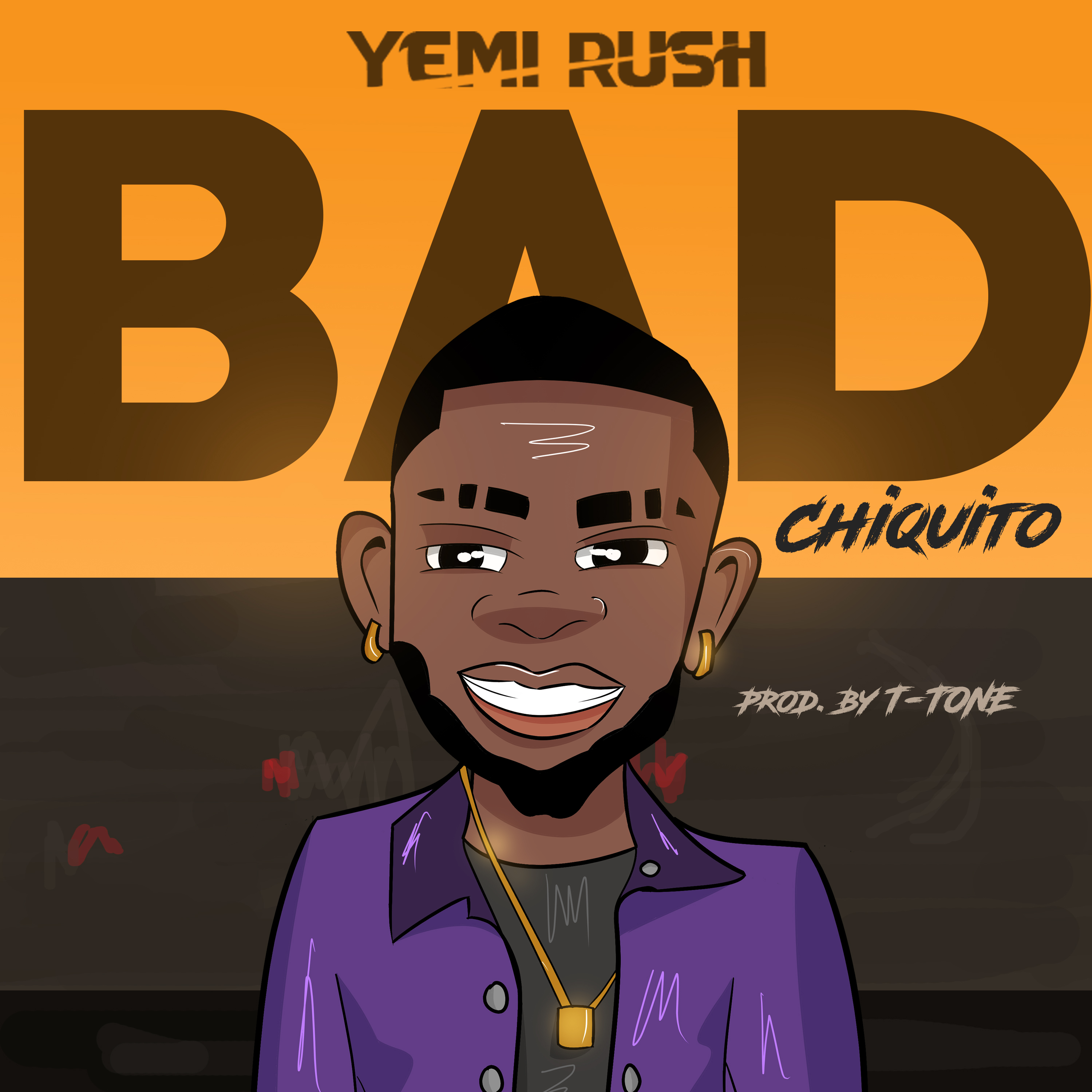 Yemi Rush - Bad (Chiquito)