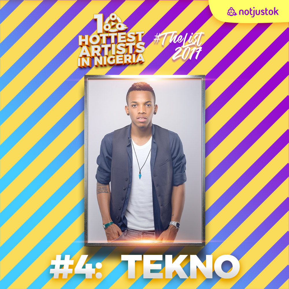 The 10 Hottest Artists In Nigeria #TheList2017: #4 – Tekno