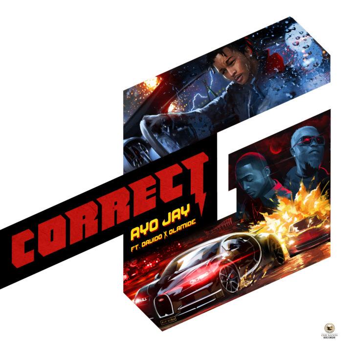 Ayo Jay – Correct G ft. Davido & Olamide