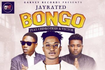 VIDEO: Jay Rated – Bongo ft. Vector & Chinko Ekun
