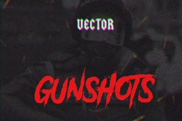 Vector – GunShots (Prod. Samklef)