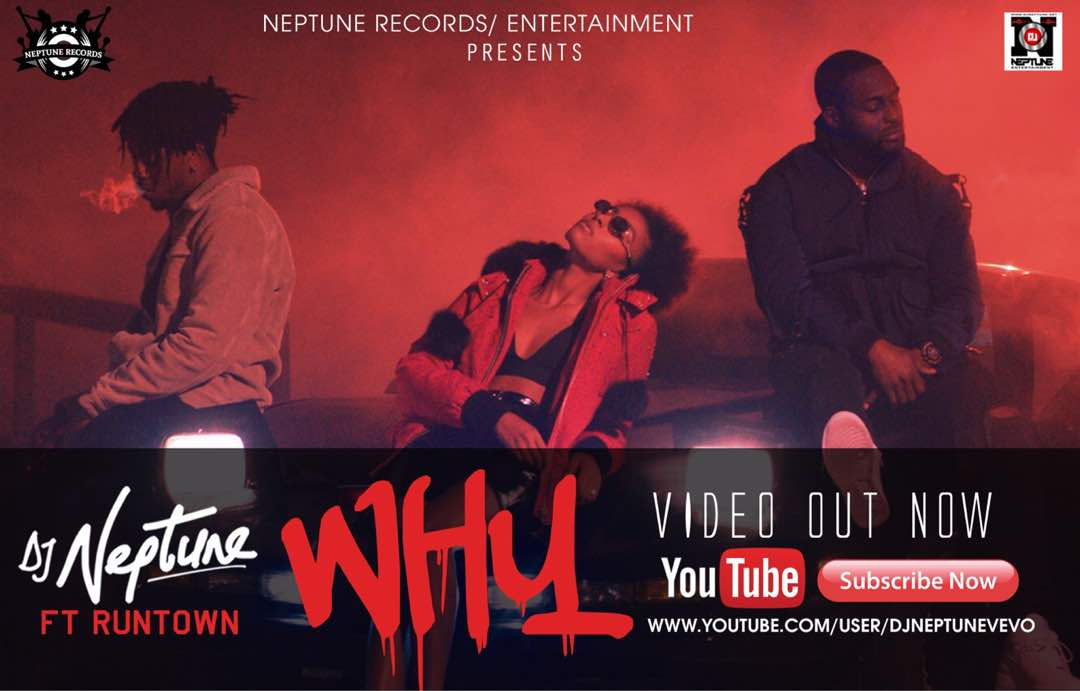 DJ Neptune - Why feat. Runtown
