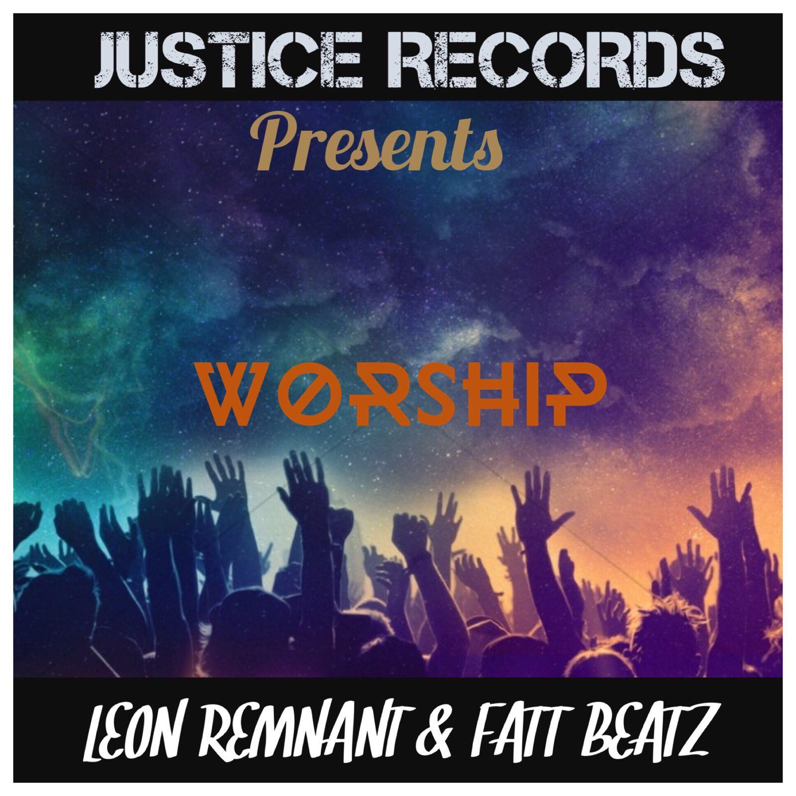 Leon Remnant - Worship (Prod. by FattBeatz)