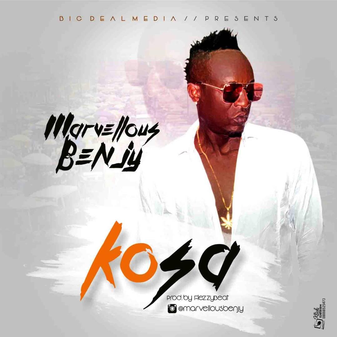 Marvellous Benjy - Kosa (Prod. by Flezzybeats)