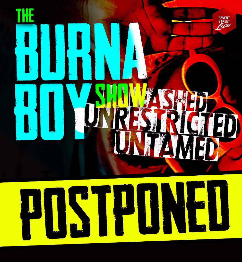 BREAKING!! The Burna Boy Show POSTPONED Over Mr. 2Kay Allegations - Latest Naija Nigerian Music, Songs & Video