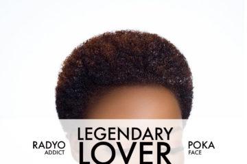 Radyo Addict & Poka Face – Legendary Lover