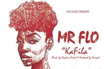 Mr Flo – Kafila (Prod. by Mystro)
