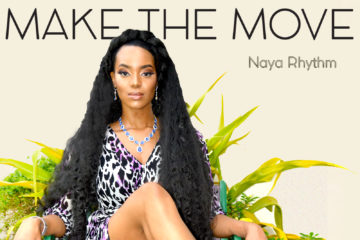 Naya Rhythm – Make The Move