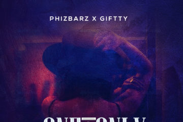 Phizbarz X Giftty – One & Only