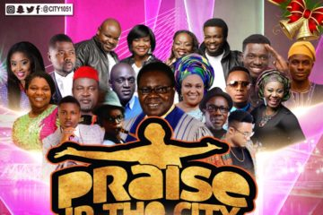 "CITY 105.1 FM Presents This Year's ""Praise In The City 2017"" – You Don't Have To Pay To Praise!!!"