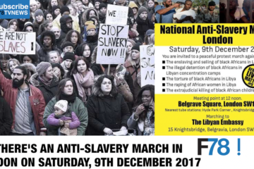 F78NEWS: National Anti-Slavery March London Saturday, 9th December, Cassper Nyovest, Davido, Wizkid