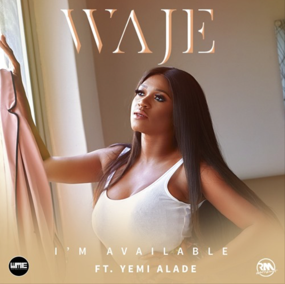 Waje feat. Yemi Alade - I'm Available