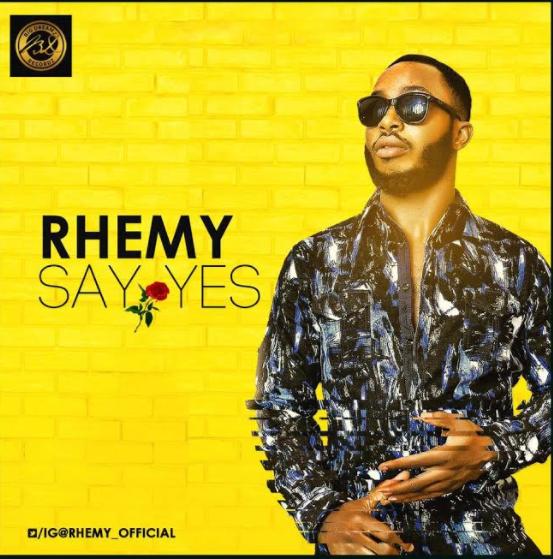 Rhemy – Say Yes