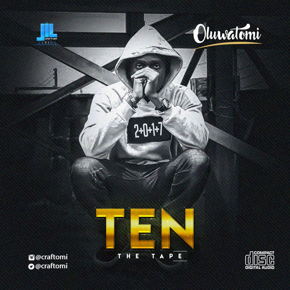 Oluwatomi - TEN (The Tape)