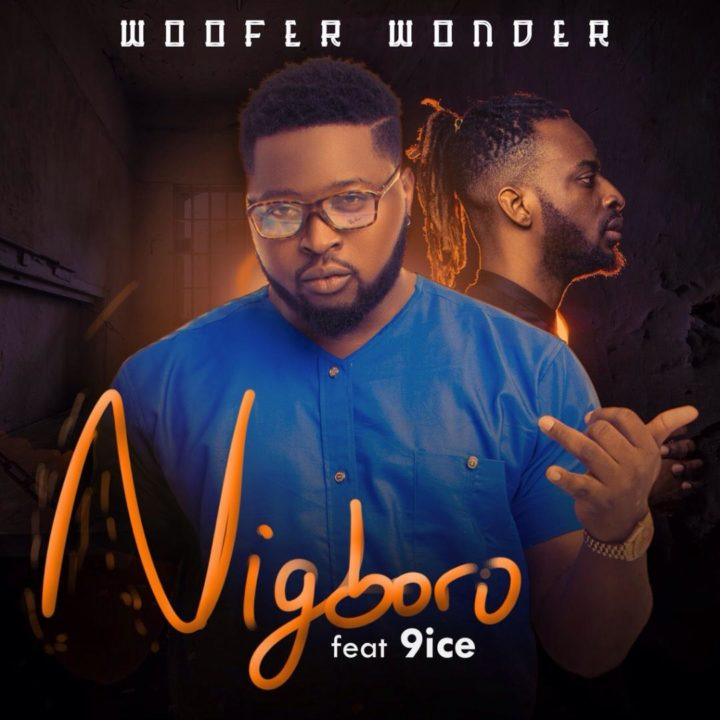 Woofer wonder ft 9ice nigboro latest naija nigerian for 1234 get on the dance floor free mp3 download