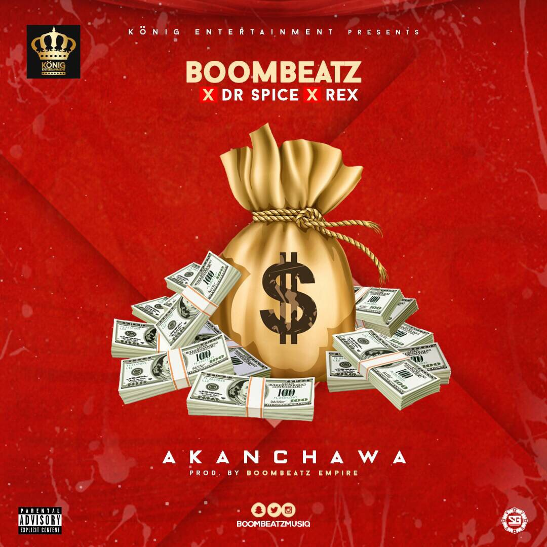 König Entertainment presents Boombeat ft. Dr Spice x Rex – Akanchawa
