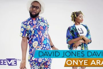 VIDEO: David Jones David – Onye Ara