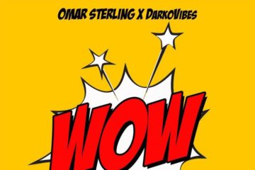 Omar Sterling ft Darkovibes – WOW (Prod. Killmatic)