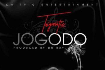 Trigmatic – Jogodo (Prod. Dr Ray)