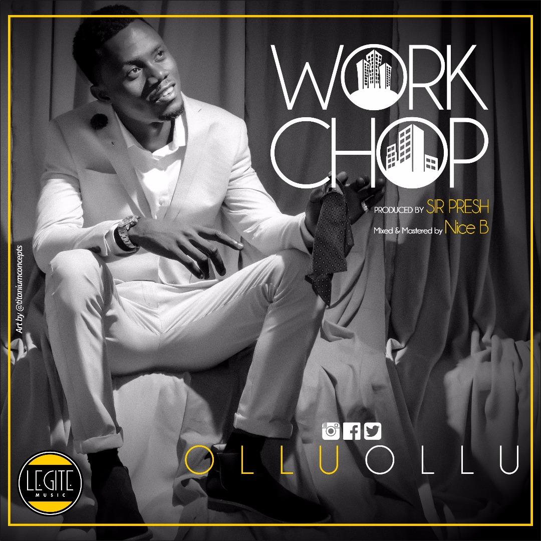 Ollu Ollu – Work Chop