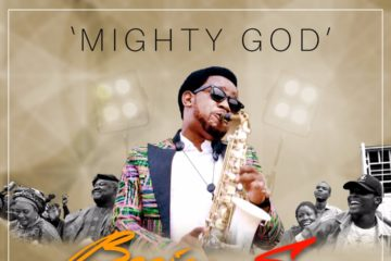 VIDEO: Beejay Sax – Mighty God
