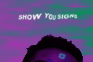 BRYAN THE MENSAH – Show You Signs