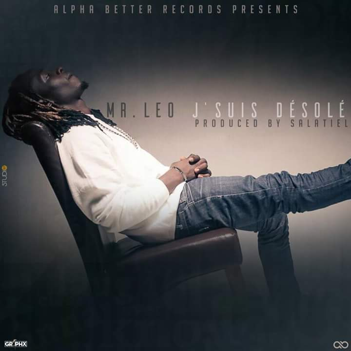 MR LEO – DESOLE (AUDIO & VIDEO) - PLS POST THIS MORNING