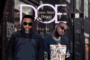 VIDEO PREMIERE: Larry Gaaga ft. Davido – Doe