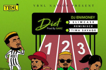 DJ Enimoney – Diet ft. Tiwa Savage x Reminisce x Slimcase