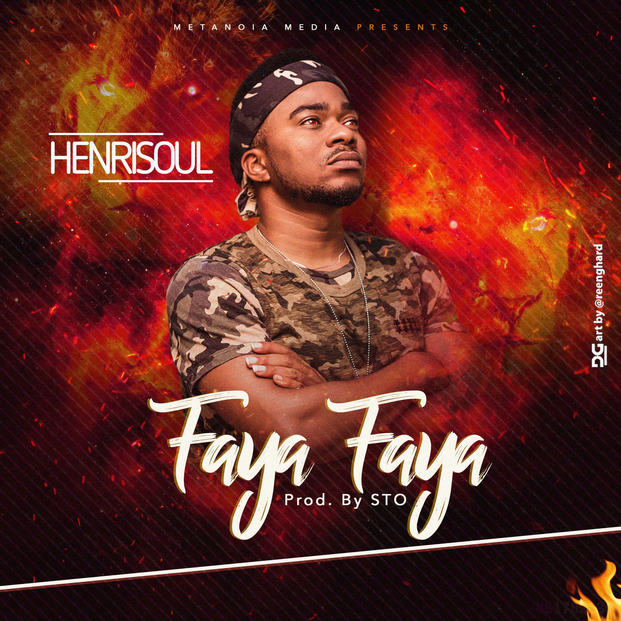 Henrisoul - Faya Faya (Prod. by STO)