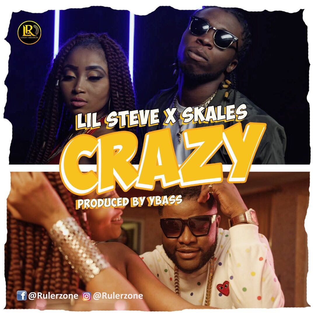 VIDEO: Lil Steve ft. Skales – Crazy