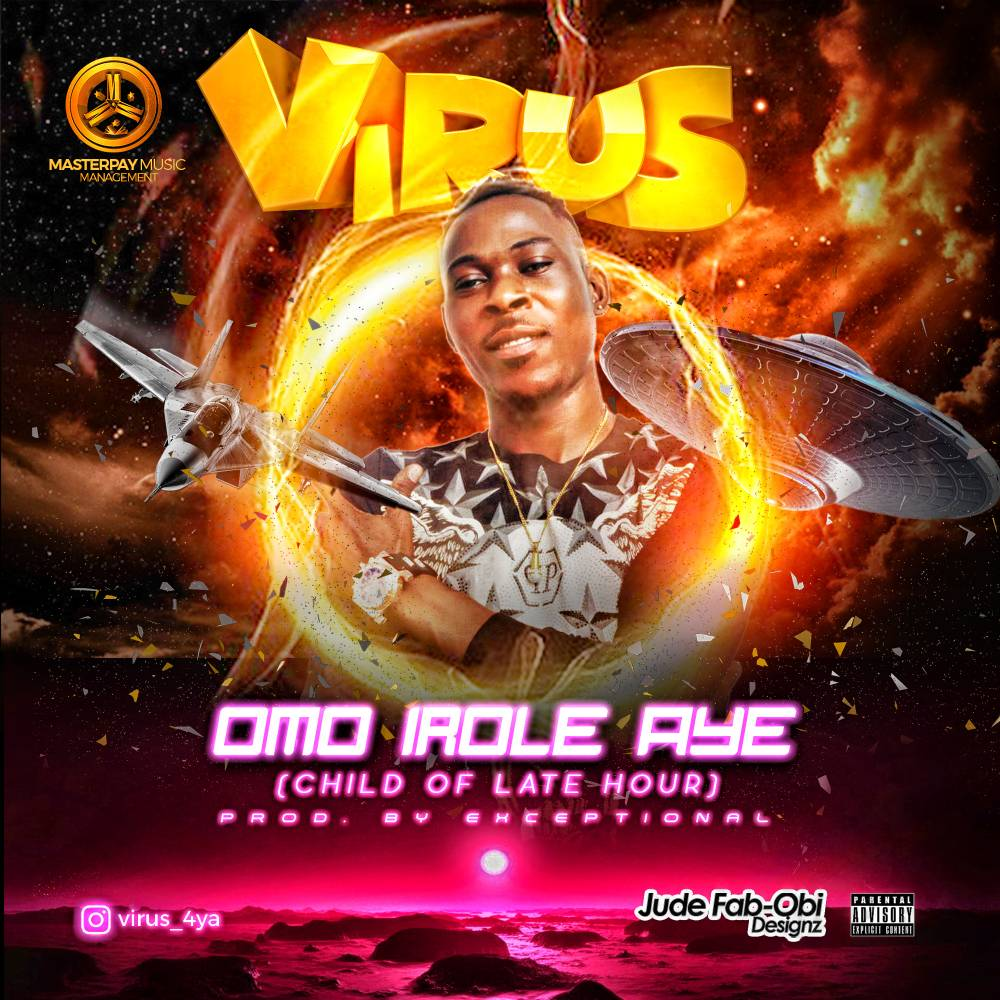 Virus – Omo Irole Aye